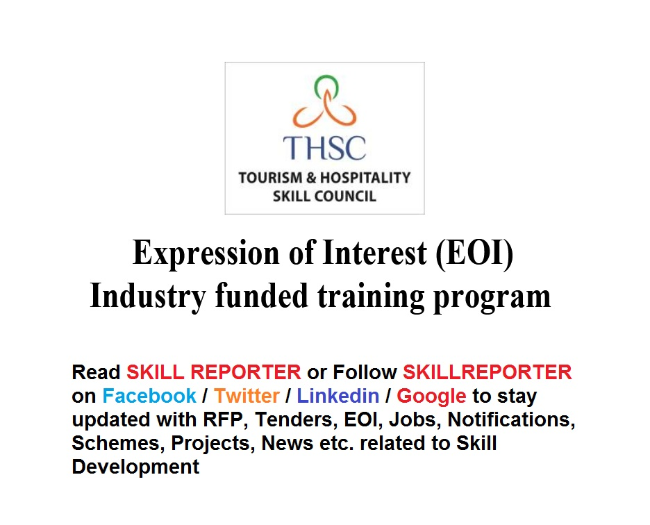 Tourism and hospitality skills council thsc invites expression of tourism and hospitality skills council thsc invites expression of interest eoi from training providers all over india for industry funded training altavistaventures Choice Image